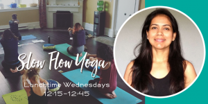 Slow Flow Yoga Lunch with Shwetha