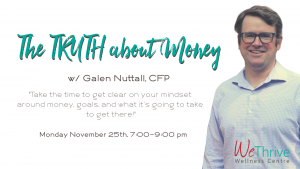 The Truth about Money- Money Mindset with Galen Nuttall