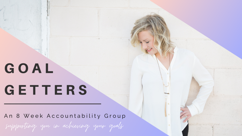 Goal Getters- Facebook Accountability Group